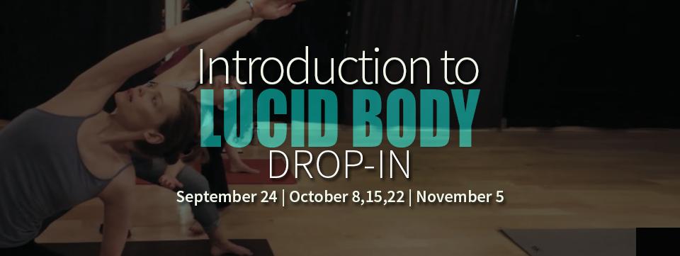Lucid Body Drop-in
