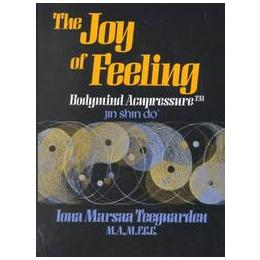 Book Review: The Joy of Feeling by Iona Marsaa Teeguarden