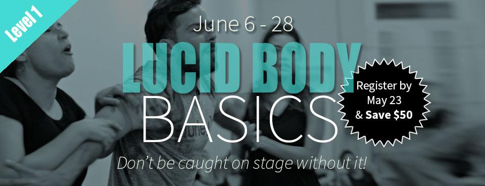 Lucid Body Basics
