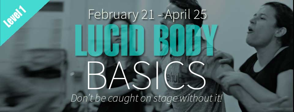 Lucid Body Basics - Beginners Acting Classes